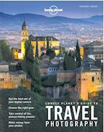 Lonely Planet's Guide to Travel Photography (Lonely Planet)