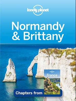 Lonely Planet Normandy & Brittany af Lonely Planet