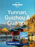 Lonely Planet Yunnan, Guizhou & Guangxi (Travel Guide Chapter)