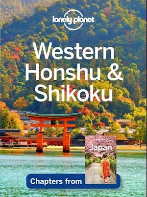 Lonely Planet Western Honshu & Shikoku af Lonely Planet