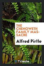 The Chenoweth Family Massacre