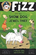 Fizz and the Show Dog Jewel Thief (Fizz, nr. 3)