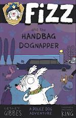 Fizz and the Handbag Dognapper (Fizz, nr. 4)