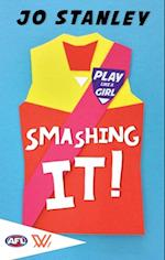 Smashing It!! (Play Like a Girl)