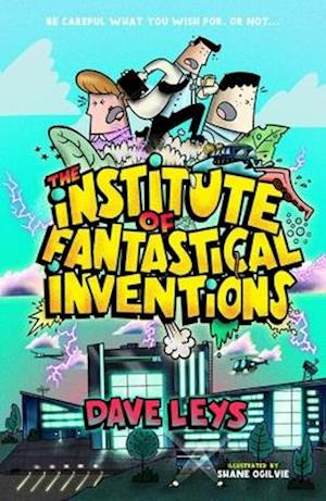 The Institute of Fantastical Inventions II