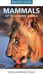 Pocket guide mammals of Southern Africa (Pocket Guides)