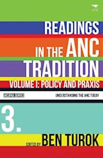 Policy and praxis: Vol 1 (Understanding the ANC Today Series)