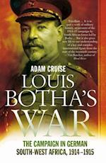 Louis Botha's War af Adam Cruise