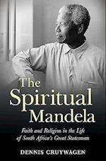 The Spiritual Mandela af Dennis Cruywagen