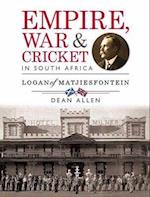 Empire, war & cricket in South Africa
