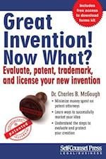 Great Invention! Now What? (Self-Counsel Reference)
