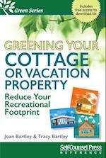 Greening Your Cottage or Vacation Property (Green)
