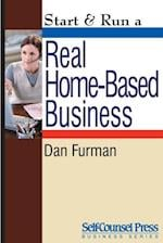 Start & Run a Real Home-Based Business af Dan Furman