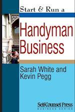 Start & Run a Handyman Business (Start Run Business Series)