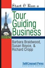 Start & Run a Tour Guiding Business (Start Run Business Series)