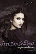 Love You to Death, Season 2