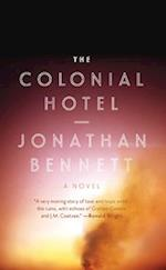 The Colonial Hotel af Jonathan Bennett