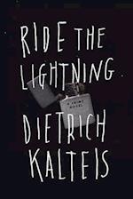 Ride the Lightning af Dietrich Kalteis