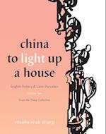 China to Light Up a House (nr. 2)