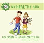 My Healthy Body (Body Works)