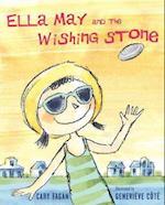 Ella May and the Wishing Stone af Cary Fagan