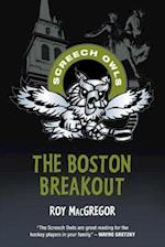 The Boston Breakout (Screech Owls)