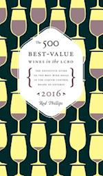 The 500 Best-Value Wines in the Lcbo af Rod Phillips