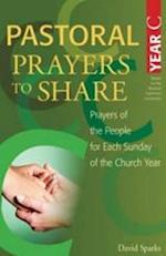 Pastoral Prayers to Share Year C