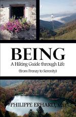 Being: A Hiking Guide Through Life
