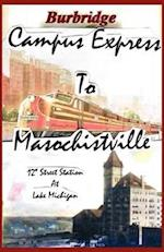Campus Express to Masochistville