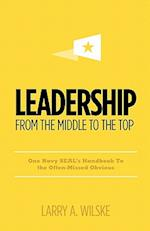 Leadership, from the Middle to the Top