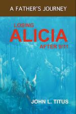 Losing Alicia: A Father's Journey After 9/11