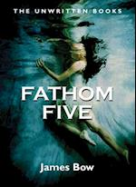 Fathom Five af James Bow