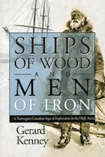 Ships of Wood and Men of Iron