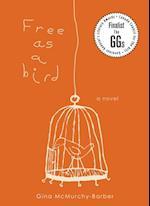 Free as a Bird (Dundurn Teachers Guide)