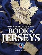Hockey Hall of Fame Book of Jerseys af Steve Milton