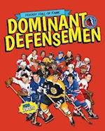 Dominant Defensemen (Hockey Hall of Fame Kids)