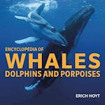 Encyclopedia of Whales, Dolphins and Porpoises af Eric Hoyt
