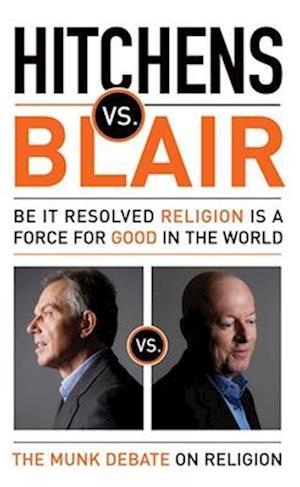 Bog, paperback Hitchens vs. Blair af Tony Blair, Christopher Hitchens