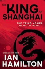 The King of Shanghai af Ian Hamilton
