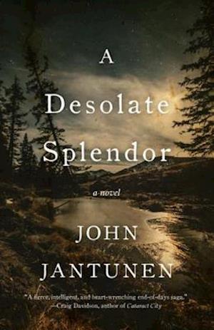Desolate Splendor af John Jantunen