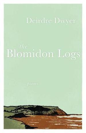 Blomidon Logs af Deirdre Dwyer