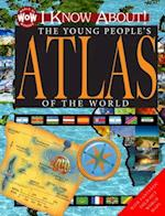 I Know About! The Young People's Atlas of the World (World of Wonder)