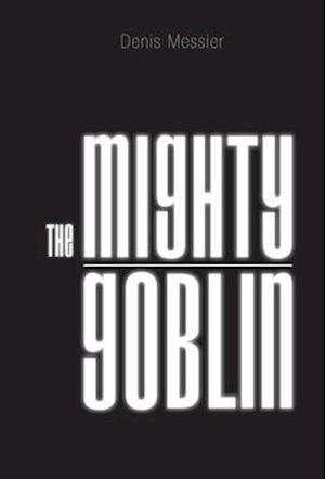 The Mighty Goblin
