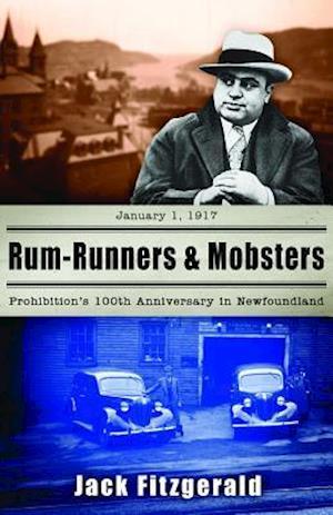 Bog, paperback Rum-runners and Mobsters af Jack Fitzgerald