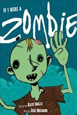 If I Were a Zombie
