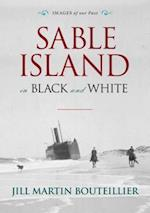 Sable Island in Black and White (Images of Our Past)