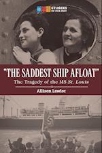 The Saddest Ship Afloat