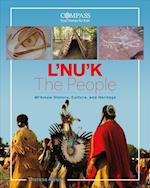 L'Nu'k (Compass True Stories for Kids)