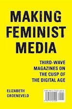 Making Feminist Media (Film and Media Studies)